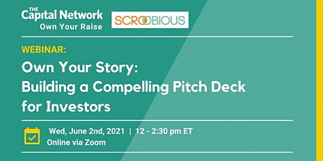 Own Your Story: Building a Compelling Pitch Deck for Investors tickets