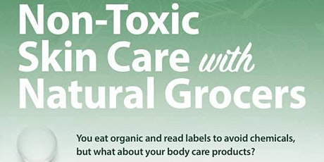 Non-Toxic Skin Care Class with Natural Grocers (Oklahoma Residents ONLY) tickets
