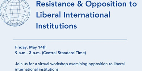 Resistance & Opposition to Liberal International Institutions tickets