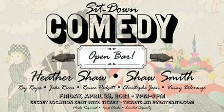 Sit-Down Comedy Show — April 2021 tickets