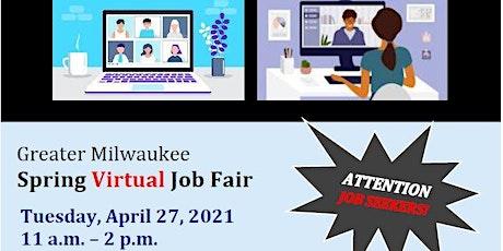 Greater Milwaukee Spring Virtual Job Fair tickets