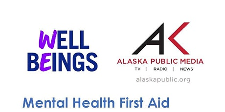 Well Beings & AKPM Mental Health First Aid Training tickets