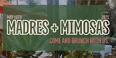 Madres + Mimosas tickets