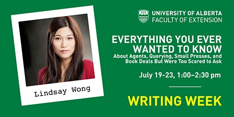 UAlberta Writing Weeks: Everything You Ever Wanted to Know... tickets