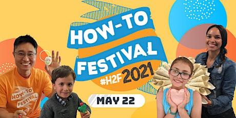 How-To Festival (H2F) 2021 - Presenter Recruitment tickets