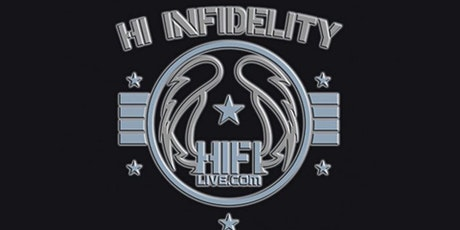 Hi Infidelity - 10pm Show - Saturday, May 8 tickets