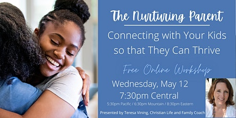 The Nurturing Parent: Connecting with Your Kids so that They Can Thrive tickets
