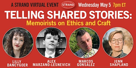 Telling Shared Stories: Memoirists on Ethics and Craft tickets