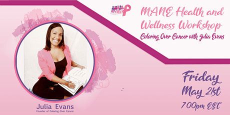 "MANE-Health & Wellness Workshop ""Coloring Over Cancer"" with Julia Evans tickets"