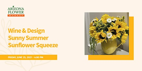 Wine and Design Sunny Summer Sunflower Squeeze tickets