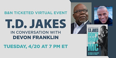 B&N Virtually Presents: T.D. Jakes celebrates DON'T DROP THE MIC tickets