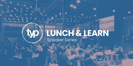 TYP Lunch-and-Learn | Meeting the Challenges of the 21st Century City tickets