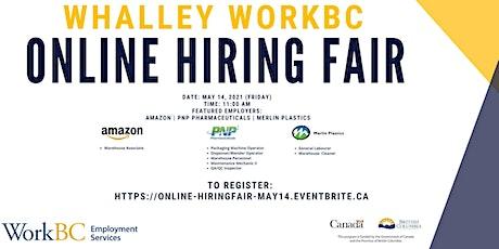 Whalley WorkBC Virtual Hiring Fair - May 14th tickets