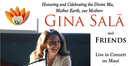 Gina Salã  & Friends  LIVE  in Concert on Maui tickets