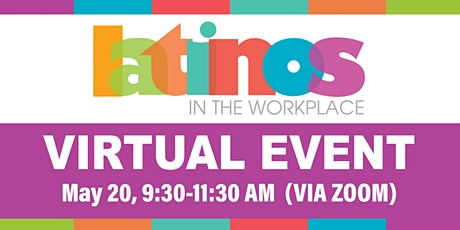 2021 Latinos In The Workplace (Virtual Event) tickets