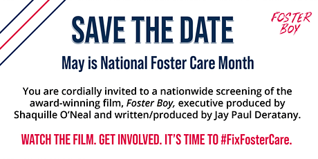Foster Boy Movie's National Screening for Foster Care Awareness Month tickets