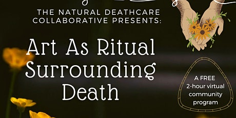 Art as Ritual Surrounding Death - For the Andover & Foxboro Communities tickets