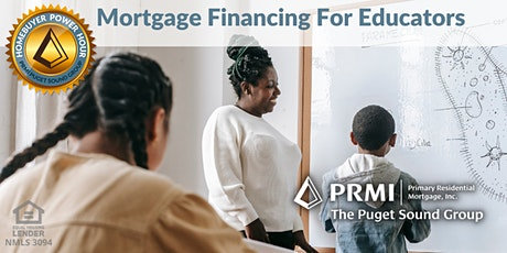 Mortgage Financing for Educators tickets