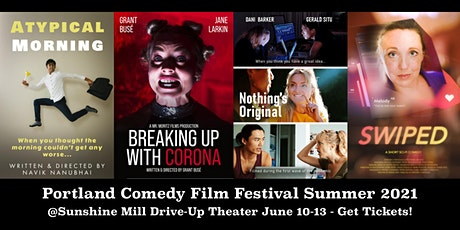 Portland Comedy Film Festival Summer 2021 tickets