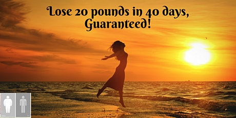 Summer Weight Loss Challenge! You can lose 20lbs in 40 days! tickets