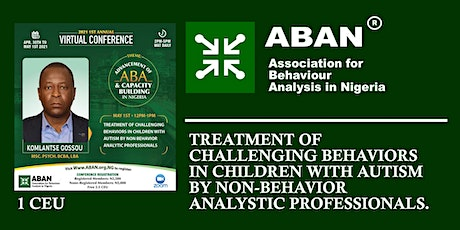 TREATMENT OF CHALLENGING BEHAVIORS IN CHILDREN WITH AUTISM BY NON BEHAVIOR tickets