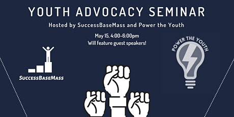 SuccessBaseMass x Power The Youth Youth Advocacy Seminar tickets