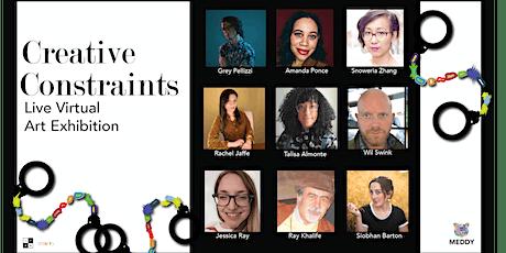 Creative Constraints Digital Art Exhibition tickets