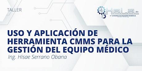 Uso y aplicación de herramientas CMMS para la gestión del equipo médico boletos
