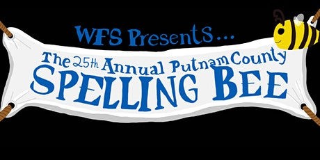 WFS Presents The 25th Annual Putnam County Spelling Bee tickets