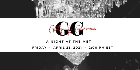 Glitz and Glamour: A Night at The Met tickets
