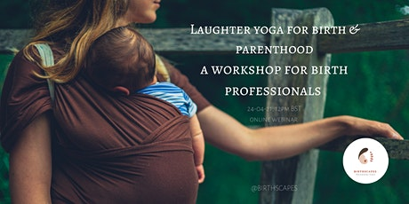 Laughter Yoga for Birth Professionals tickets