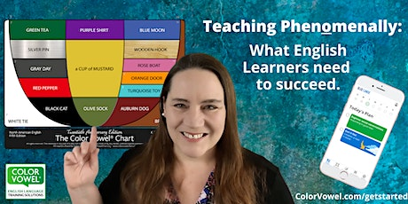 Teaching Phenomenally: What English Learners need to succeed tickets
