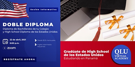 Sesión informativa: Doble Diploma - High School Diploma de USA y Panamá entradas