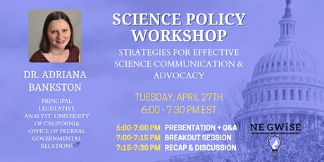 Policy Workshop: Strategies for Effective Science Communication & Advocacy tickets
