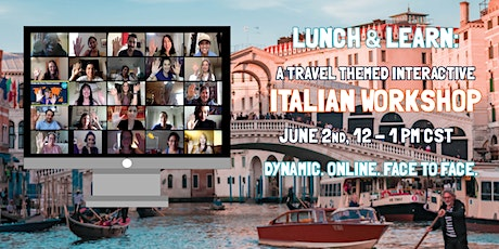 Lunch & Learn: A Travel-themed Interactive Italian Workshop tickets