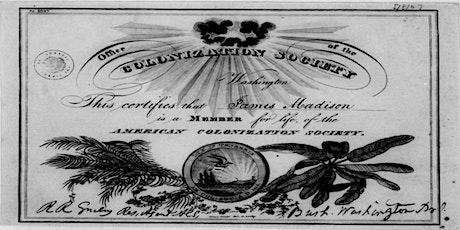 The American Colonization Society - A Challenge to E Pluribus Unum tickets