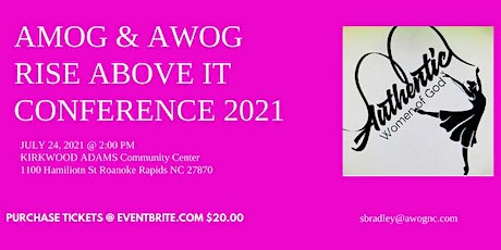 AMOG & AWOG RISE ABOVE IT CONFERENCE 2021 tickets