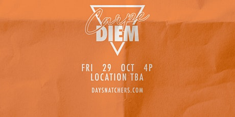 Carpe Diem: #DaySnatchers Festival Day Party - FAMU Homecoming 2021 tickets