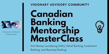 VAC Canadian Banking Mentorship MasterClass - Pay it Forward tickets