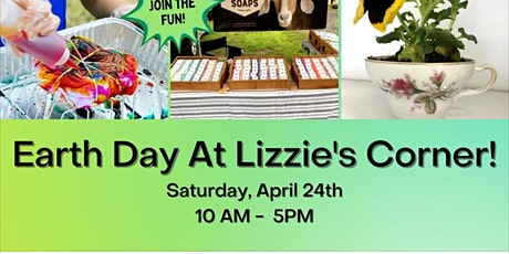 Earth Day Celebration at Lizzie's Corner tickets