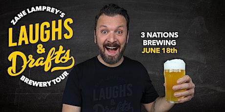 3 NATIONS  BREWING •  Zane Lamprey's  Laughs & Drafts  • Carrollton, TX tickets