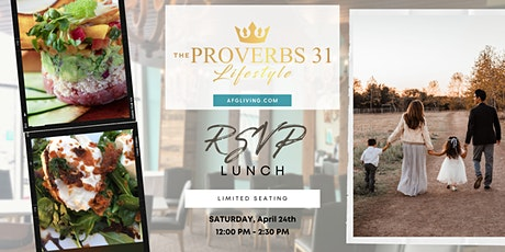 The Proverbs 31 Lunch Event! tickets