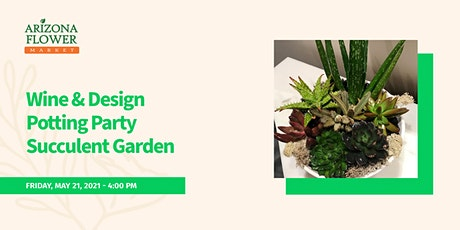 Wine and Design Potting  Party Succulent Garden tickets