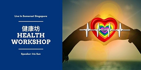 Health Workshop (Chinese) 健康坊 tickets