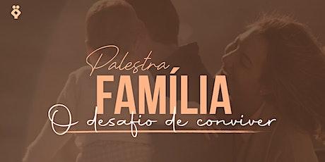 [PORTO VELHO/RO] PLATEIA VIP PALESTRA Família: O Desafio de Conviver ingressos