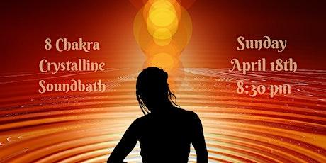 Virtual 8 Chakra Sound bath & Songs of Light tickets