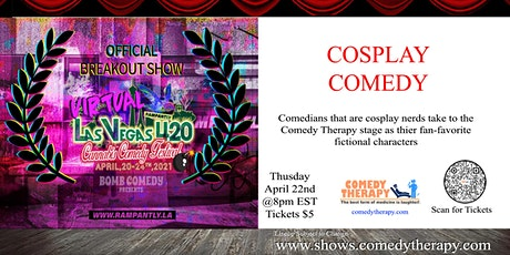 Cosplay Comedy Show - April 22nd tickets