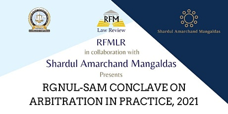 RGNUL-SAM Conclave on Arbitration in Practice, 2021 tickets