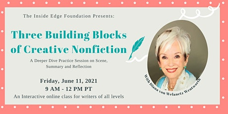 Three Building Blocks of Creative Nonfiction | The Inside Edge tickets