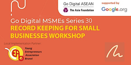 Go Digital MSME Series 30: Record Keeping for Small Businesses Workshop tickets